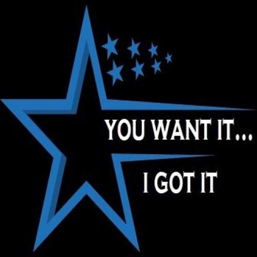 You Want It...I Got It